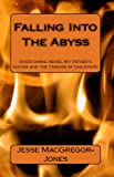 img - for Falling Into The Abyss book / textbook / text book