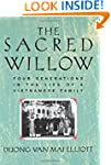 The Sacred Willow: Four Generations i...