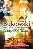 Notes of a Dirty Old Man (075351382X) by Charles Bukowski