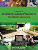 img - for Manual of Clinical Paramedic Procedures book / textbook / text book