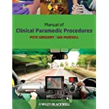 Manual of Clinical Paramedic Proceduresby Pete Gregory