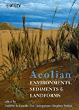 img - for Aeolian Environments, Sediments and Landforms book / textbook / text book