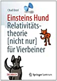 img - for Einsteins Hund: Relativit tstheorie (nicht nur) f r Vierbeiner (German Edition) book / textbook / text book