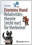 Einsteins Hund: Relativit�tstheorie (...