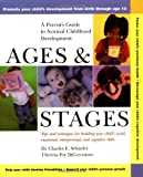 Ages and Stages: A Parent's Guide to Normal Childhood Development (0471370878) by Schaefer, Charles E.
