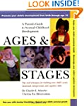 Ages and Stages: A Parent's Guide to...