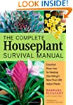 The Complete Houseplant Survival Manu...