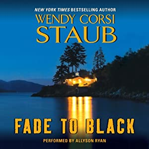 Fade to Black | [Wendy Corsi Staub]