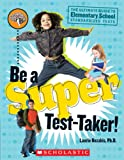 Be A Super Test-taker! (Turtleback School & Library Binding Edition) (1417759372) by Rozakis, Laurie