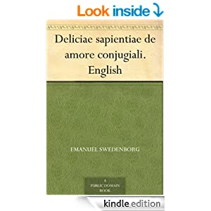 Deliciae sapientiae de amore conjugiali. English