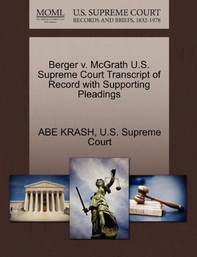 Berger v. McGrath U.S. Supreme Court Transcript of Record with Supporting Pleadings