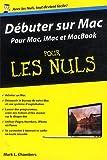echange, troc Mark L Chambers - Débuter sur Mac Poche Pour les Nuls