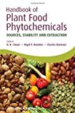 Handbook of Plant Food Phytochemicals: Sources, Stability an...
