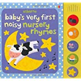 Baby's Very First Noisy Nursery Rhymes (Baby's Very First Sound Books)