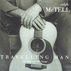 Travelling Man: The Journey The Songs