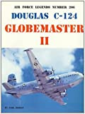 Earl Berlin Douglas C-124 Globemaster II (Air Force Legends)