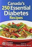 Canada's 250 Essential Diabetes Recipes