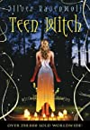 Teen Witch: Wicca for a New Generation [TEEN WITCH]