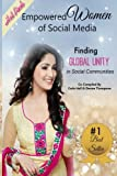 img - for Empowered Women of Social Media: Finding Global Unity in Social Communities (Volume 2) book / textbook / text book