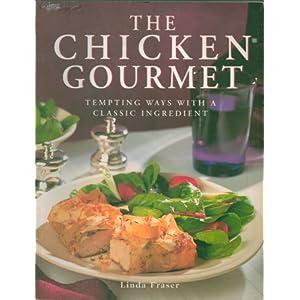 The Chicken Gourmet: Temp Livre en Ligne - Telecharger Ebook