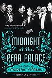 Midnight at the Pera Palace - The Birth ...