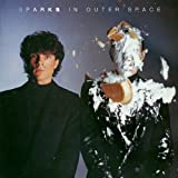 In Outer Space by SPARKS (2013-08-06)