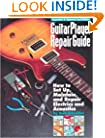 Guitar Player Repair Guide