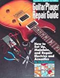 img - for Guitar Player Repair Guide book / textbook / text book