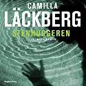 Stenhuggeren [Carver] Audiobook by Camilla Läckberg Narrated by Githa Lehrmann