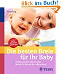 Die besten Breie f�r Ihr Baby: Einfac...