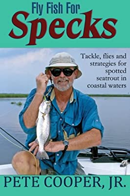 Fly Fish For Specks from Fly Guy Books LLC