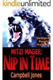 MITZI MAGEE: NIP IN TIME (The Vampire Poodle Mysteries Book 3)