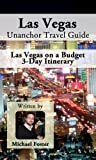 Search : Las Vegas Unanchor Travel Guide - Las Vegas on a Budget 3-Day Itinerary