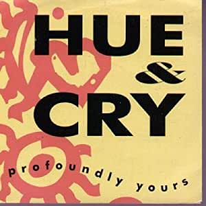 Hue & Cry - Profoundly Yours