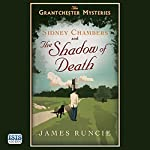 Sidney Chambers and the Shadow of Death | James Runcie