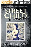 STREET CHILD, A Memoir