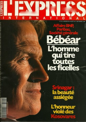 lexpress-international-n-2512-du-26-aout-au-1er-septembre-1999-affaire-bnp-paribas-bebear-srinagar-k