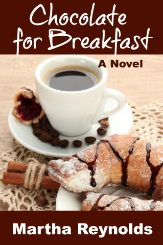 Chocolate for Breakfast by Martha Reynolds ebook deal