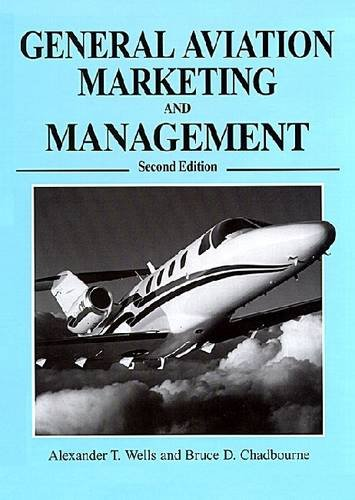 General Aviation Marketing and Management 2nd edition (second edition) 2003 hardback