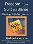 Freedom from Guilt and Blame: Finding...