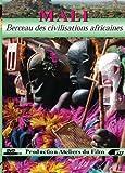 echange, troc Mali : berceau des civilisations africaines