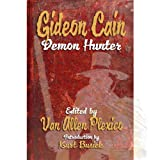 img - for Gideon Cain: Demon Hunter book / textbook / text book