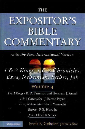 EBC Volume 4 1 & 2 Kings,  1 & 2 Chronicles, Ezra, Nehemiah, Esther, Job, Volume 4 (The Expositor's Bible Commentary)