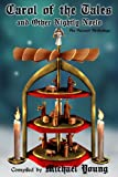 img - for Carol of the Tales and Other Nightly Noels: An Advent Anthology (Advent Anthologies) book / textbook / text book