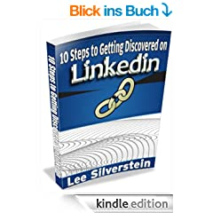 10 Steps to Getting Discovered on Linkedin