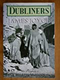 Dubliners (0750902671) by James Joyce
