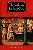 The 64-Square Looking Glass: Great Games of Chess in World Literature (Other)