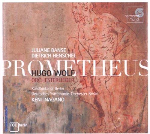 Prometheus, Lieder Avec Orchestre : Möricke-Lieder, Spanisches Liederbuch, Goether-Lieder