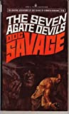 The Seven Agate Devils (Doc Savage 73) (055307492X) by Robeson, Kenneth