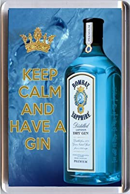 KEEP CALM and HAVE A GIN Fridge Magnet printed on an image of a bottle of Bombay Sapphire Gin, from our Keep Calm and Carry On series - an original Birthday Gift Idea for less than the cost of a card!